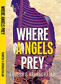 Where Angels Prey by Ramesh S Arunachalam ebook deal