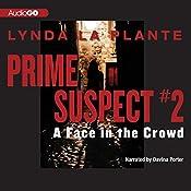 A Face in the Crowd: Prime Suspect #2 | Lynda La Plante