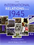 International Relations Since 1945 -...