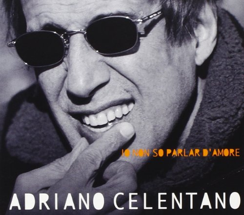Adriano Celentano - Io Non So Parlar D