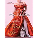 The Duchess of Love ~ Sally MacKenzie