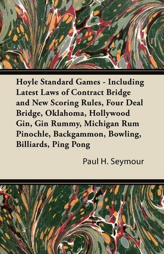 Hoyle Standard Games - Including Latest Laws of Contract Bridge and New Scoring Rules, Four Deal Bridge, Oklahoma, Hollywood Gin, Gin Rummy, Michigan ... Backgammon, Bowling, Billiards, Ping Pong