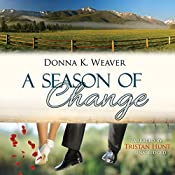 A Season of Change: Safe Harbors, Book 2.5 | Donna K. Weaver