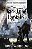 The Black Lung Captain: Tales of the Ketty Jay