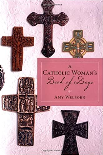A Catholic Woman's Book of Days written by Amy Welborn