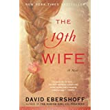 The 19th Wife: A Novel ~ David Ebershoff