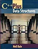 C++ Plus Data Structures (Jones and Bartlett Series in Computer Science) (0763706213) by Dale, Nell
