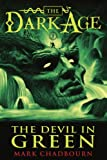 Mark Chadbourn The Devil in Green (Dark Age Book 1) (Dark Age (Pyr))