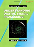 Understanding Digital Signal Processing, 3rd Edition Front Cover