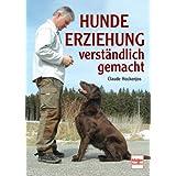 """Hundeerziehung verst�ndlich gemachtvon """"Claude Hockenjos"""""""