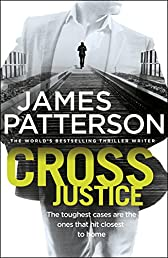 Cross Justice: (Alex Cross 23)
