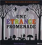 "Afficher ""Une Etrange promenade"""