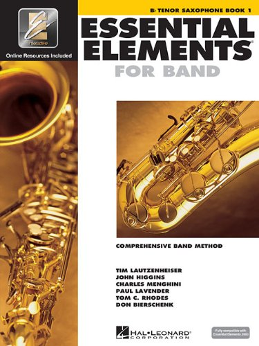 Essential Elements 2000, Book 1 Plus DVD: BB Tenor Saxophone