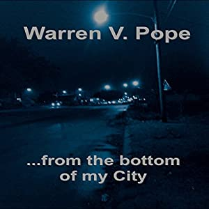 ...From the Bottom of My City Audiobook