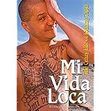 Mi Vida Loca: The Crazy Life of Johnny Tapia