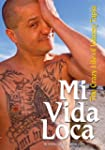 Mi Vida Loca: The Crazy Life of Johnn...