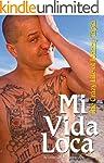 Mi Vida Loca: The Crazy Life of Johnn...