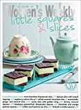 Little Squares & Slices (The Australian Women's Weekly Essentials)
