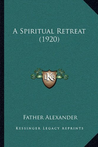 A Spiritual Retreat (1920)