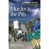 Murder Is The Pits (A DAFFODILS Mystery Book 3) ~ Mary Clay