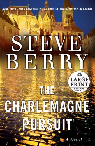 The Charlemagne Pursuit: A Novel (Steve Berry's Cotton Malone series)