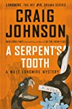A Serpents Tooth: A Walt Longmire Mystery (Walt Longmire Mysteries)