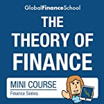 The Theory of Finance Mini-course