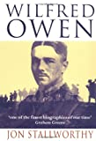 Wilfred Owen (Oxford Paperbacks) (019282211X) by Jon Stallworthy