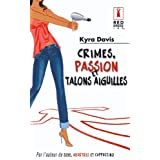 Crimes, passion et talons aiguillespar Kyra Davis