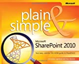 img - for Microsoft  SharePoint  2010 Plain & Simple: Learn the simplest ways to get things done with Microsoft  SharePoint  2010 (Edition 1) by Lightfoot, Johnathan, Beckett, Chris [Paperback(2010  ] book / textbook / text book