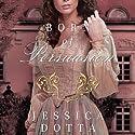 Born of Persuasion: Price of Privilege, Book 1 (       UNABRIDGED) by Jessica Dotta Narrated by Amanda McKnight