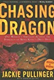 img - for Chasing the Dragon: One Woman's Struggle Against the Darkness of Hong Kong's Drug Dens [CHASING THE DRAGON REV/E] book / textbook / text book