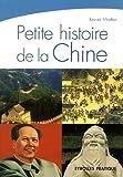 echange, troc Xavier Walter - Petite histoire de la Chine