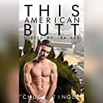 This American Butt Hosted By Ira Ass   Chuck Tingle