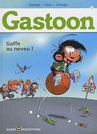 Gastoon, tome 1 : Gaffe au neveu ! par Jean L�turgie