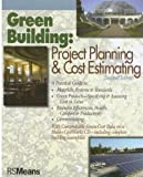 Green Building: Project Planning and Cost Estimating - 0876298269
