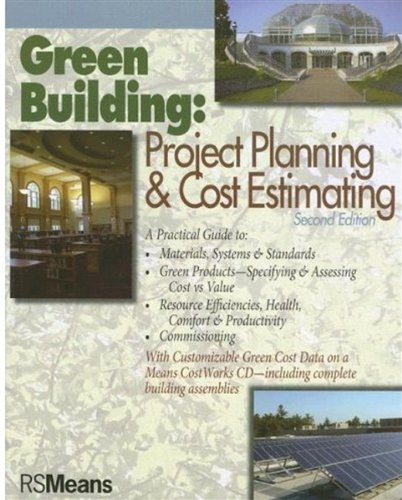 Green Building: Project Planning and Cost Estimating - RSMeans - RS-67338 - ISBN: 0876298269 - ISBN-13: 9780876298268