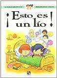 Esto Es Un Lio! - Mi Primera Biblioteca (Spanish Edition)