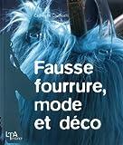 echange, troc Catherine Giudicelli - Fausse fourrure, mode et déco