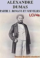 Alexandre Dumas - Oeuvres Compl�tes Illustr�es, Partie I : Romans et Nouvelles LCI/4a (Illustr� Standard)