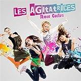 echange, troc Les Agitatrices - Rose Cactus