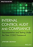 img - for Internal Control Audit and Compliance: Documentation and Testing Under the New COSO Framework (Wiley Corporate F&A) book / textbook / text book