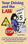 Your Driving and the Law: A Crash Cou...