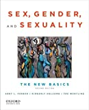 img - for By Abby L. Ferber Sex, Gender, and Sexuality: The New Basics (2nd Edition) book / textbook / text book