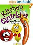 K�chen-Quickies - Das Wenige-Zutaten-...