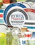 img - for Pyrex Passion II: Vintage Opal Dinnerware, Beverage Items, and Storage Containers book / textbook / text book