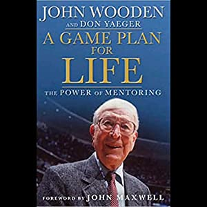 A Game Plan For Life: The Power of Mentoring Audiobook