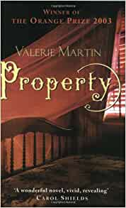 property by valerie martin essay View essay - unit 4 comparative essay from afas 342 at university of   viewpoint of a black slave woman and property by valerie martin is.