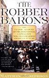The Robber Barons (0156767902) by Josephson, Matthew