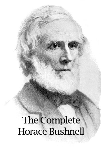 The Complete Horace Bushnell